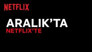 Bu ay Netflix Türkiye'de neler var? | Aralık 2020